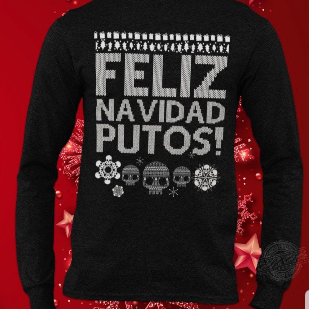 Feliz navidad putos ugly skull Shirt