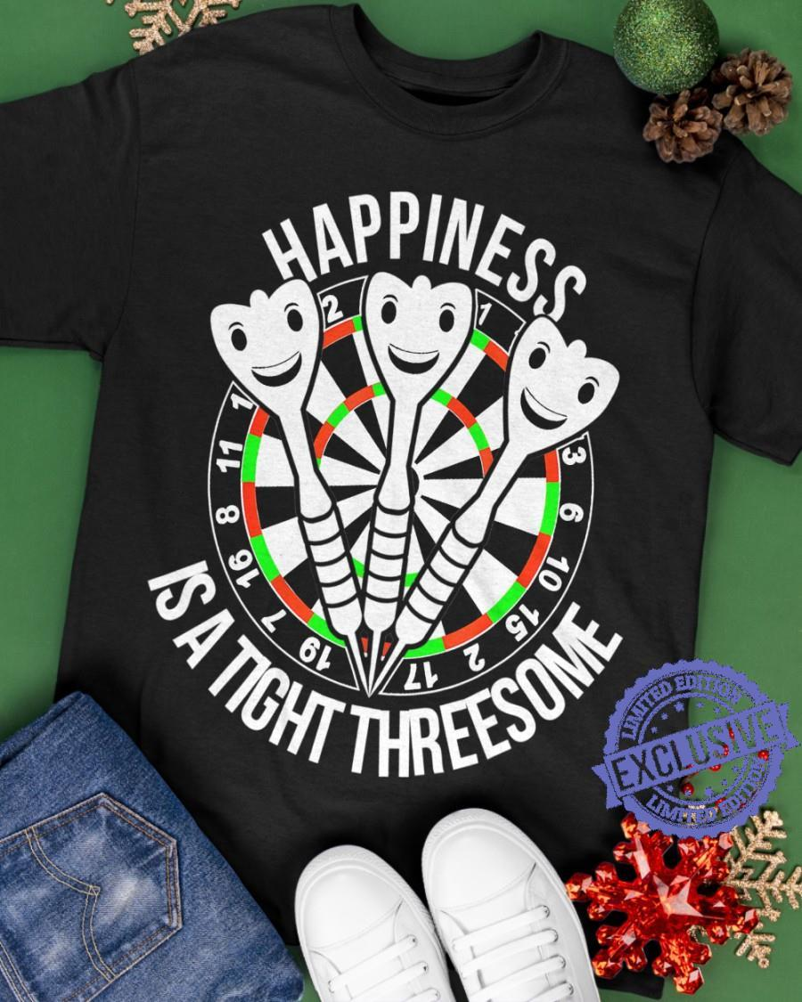 Happiness is a tight threesome 19 7 16 8 11 1 2 1 3 6 10 15 2 17 shirt