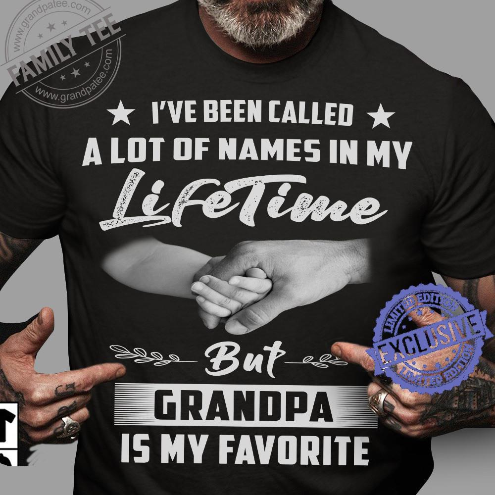 I've been called a lot of names in my lifetime but grandpa is my favorite shirt