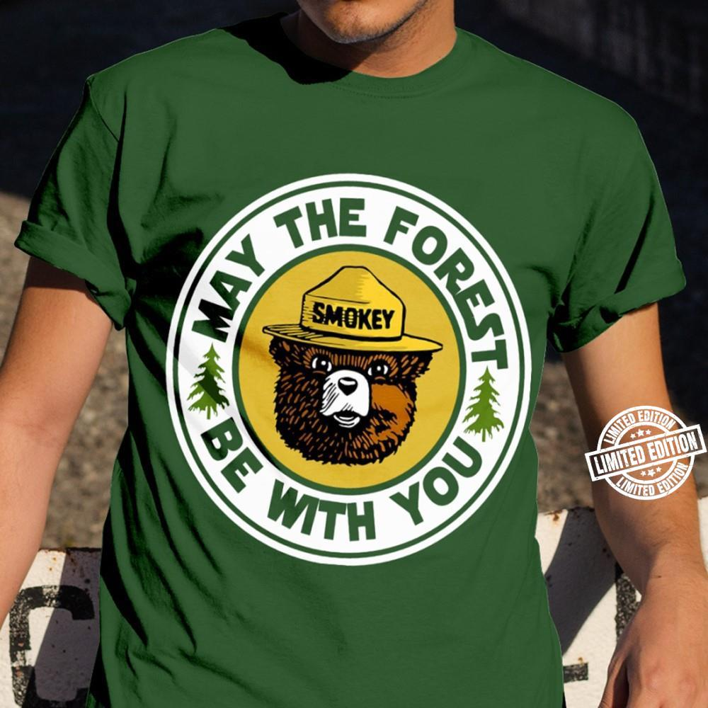 Smokey May the forest be with you shirt