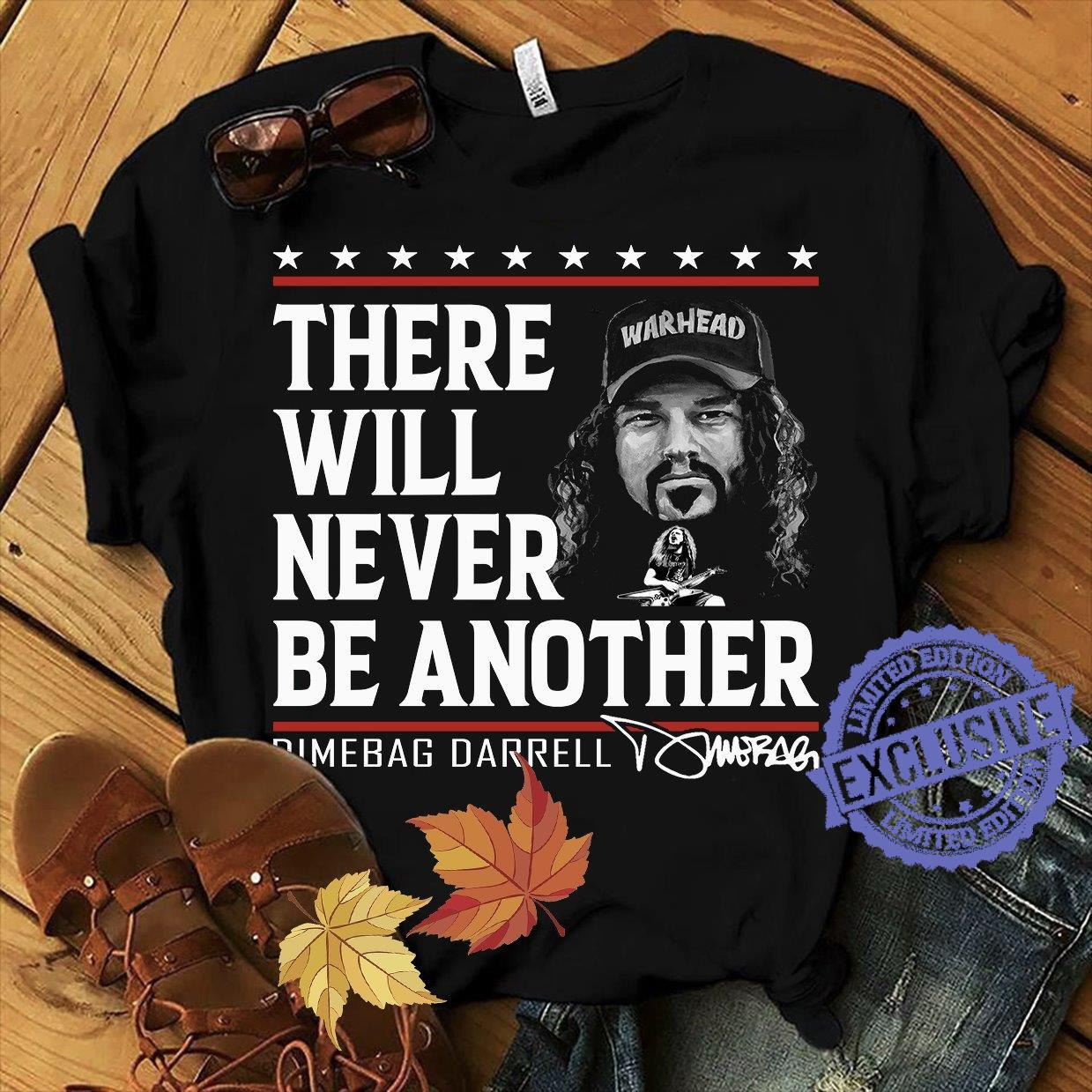 There will never be another dimebag darrell shirt